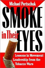 Smoke in Their Eyes by Michael Pertschuk