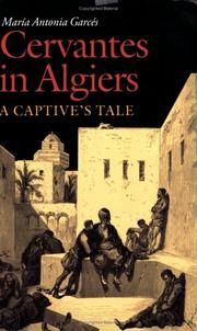 Cover of: Cervantes In Algiers | Maria Antonia Garces