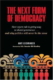 Cover of: The Next Form of Democracy | Matt Leighninger
