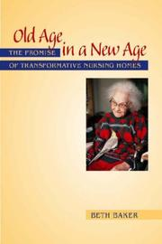 Cover of: Old Age in a New Age | Beth Baker