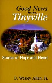 Cover of: Good news from Tinyville: stories of hope and heart