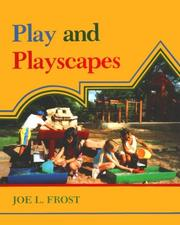 Cover of: Play and playscapes