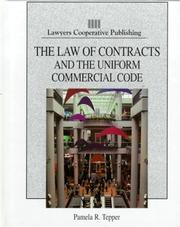 Cover of: The law of contracts and the Uniform commercial code
