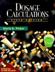 Dosage calculations by Gloria D. Pickar