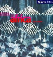 Cover of: Printed and Dyed Textiles from Africa