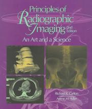 Principles of radiographic imaging by Richard R. Carlton
