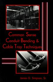 Cover of: Common sense conduit bending and cable tray techniques