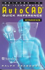 Cover of: Illustrated AutoCAD Quick Reference Guide for Release 13/ Windows (Id-CAD/CAM)