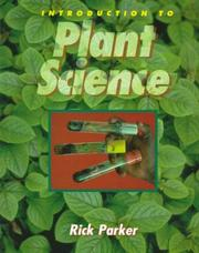 Cover of: Introduction to plant science | R. O. Parker