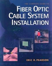 Cover of: The complete guide to fiber optic cable system installation