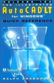 Cover of: The illustrated AutoCAD LT for Windows quick reference: release 1 and 2