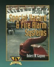 Design of special hazard and fire alarm systems by Robert M. Gagnon
