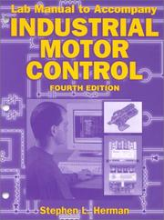 Cover of: Lab Manual to Accompany Industrial Motor Control