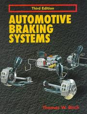 Automotive braking systems by Birch, Thomas W.