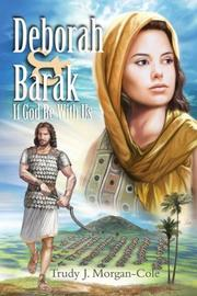 Deborah and Barak : If God be with us