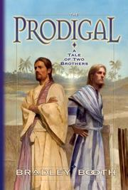 The prodigal : A tale of two brothers