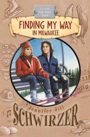 Cover of: Finding My Way in Milwaukee | Jennifer Jill Schwirzer