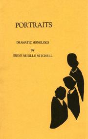 Cover of: Portraits; dramatic monologs. | Irene Musillo Mitchell