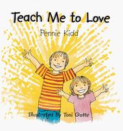 Cover of: Teach Me to Love | Pennie Kidd