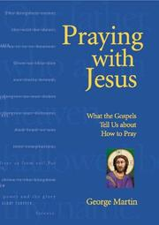 Cover of: Praying with Jesus