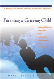 Cover of: Parenting a Grieving Child | Mary DeTurris Poust