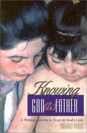Cover of: Knowing God as Father | Bridget Plass