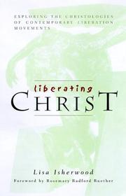 Cover of: Liberating Christ: exploring the christologies of contemporary liberation movements