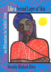 Cover of: Like a second layer of skin | D. Winbush Riley
