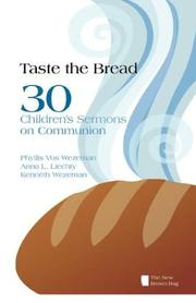 Cover of: Taste the Bread | Phyllis Vos Wezeman
