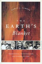 Cover of: The Earth's Blanket: Traditional Teachings For Sustainable Living (Culture, Place, and Nature: Studies in Anthropology and Environment)