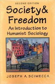 Cover of: Society and freedom | Joseph A. Scimecca