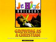 Cover of: Growing as a Christian (Jr. High Builders) | Regal Books