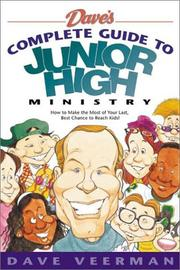 Cover of: Dave's complete guide to junior high ministry