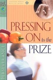 Cover of: Pressing On To The Prize (First Place Bible Study) |