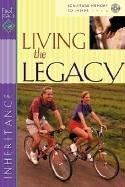 Cover of: Living the Legacy (First Place Bible Study Series) | Gospel Light Publications