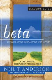 Cover of: Beta Leader's Guide | Neil T. Anderson