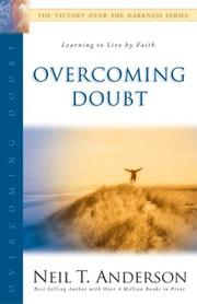 Cover of: Overcoming Doubt (Victory Over the Darkness) | Neil T. Anderson