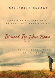 Cover of: Blessed Be Your Name | Matt Redman