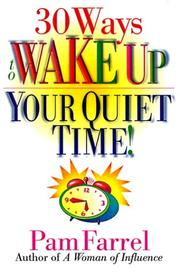 Cover of: 30 ways to wake up your quiet time!