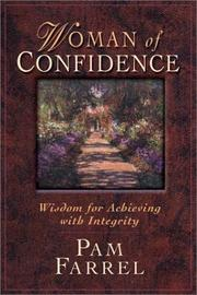Cover of: Women of Confidence: Wisdom for Achieving with Integrity
