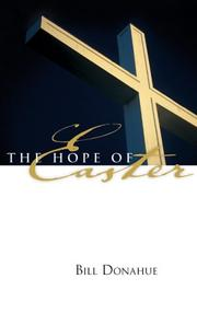 Cover of: The Hope of Easter | Bill Donahue