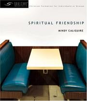 Cover of: Spiritual Friendship (Soulcare Resources) | Mindy Caliguire
