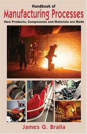 Cover of: Handbook of Manufacturing Processes - How Products, Components and Materials Are Made