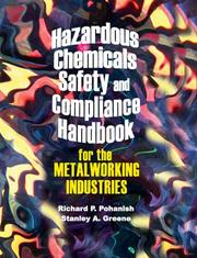 Cover of: Hazardous chemicals safety and compliance handbook for the metalworking industries