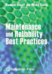 Cover of: Maintenance and Reliability Best Practices | Ramesh Gulati