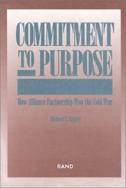 Cover of: Commitment to purpose | Richard L. Kugler