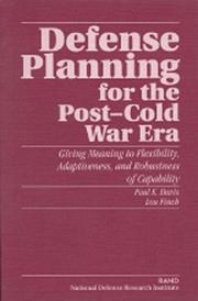 Cover of: Defense planning for the post-Cold War era | Davis, Paul K.