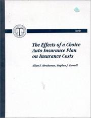 Cover of: The effects of a choice auto insurance plan on insurance costs