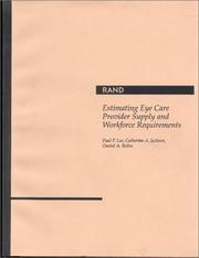 Cover of: Estimating eye care provider supply and workforce requirements