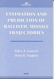 Cover of: Estimation and prediction of ballistic missile trajectories